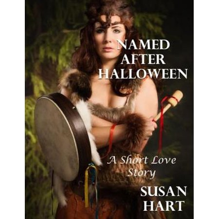 Named After Halloween: A Short Love Story - eBook