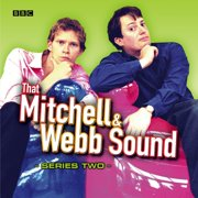 That Mitchell & Webb Sound: The Complete Second Series - Audiobook