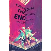 Worlds from the Word's End (Paperback)