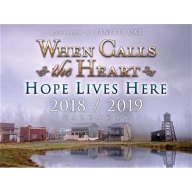 Edify Films 154355 When Calls The Heart-Hope Lives Here & Scenic 2018-2019 Calendar - image 1 of 1