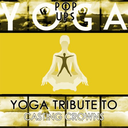 Yoga to Casting Crowns (CD)