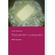 Rasvainen ruokavalio: Miksi karpata (Paperback)