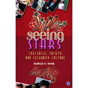Seeing Stars : Spectacle, Society and Celebrity Culture (Paperback)