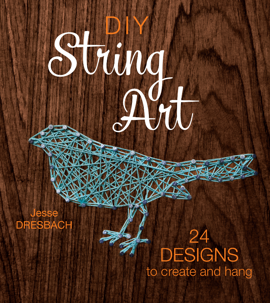 DIY String Art : 24 Designs to Create and Hang
