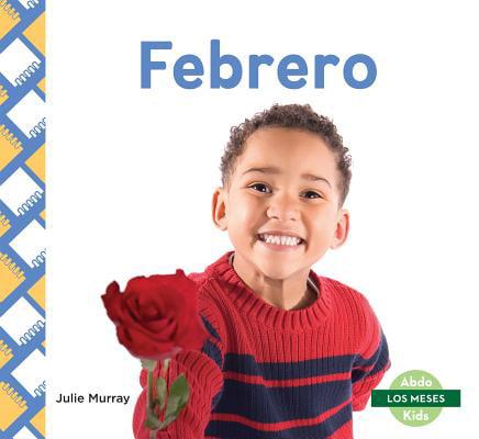 Febrero (February) (Spanish Version)