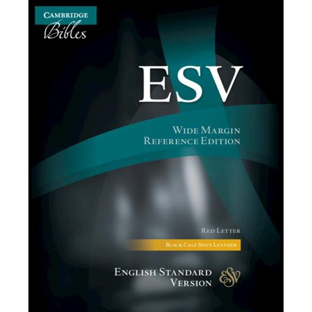 ESV Wide-Margin Reference Bible, Black Calf Split Leather, Red Letter Text, Es744: (Standard Split Leather Drivers)