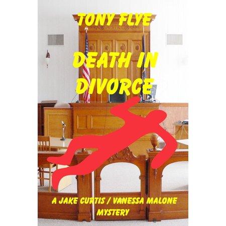 Death in Divorce, a Jake Curtis / Vanessa Malone Mystery - - Curtis Richards Halloween Book