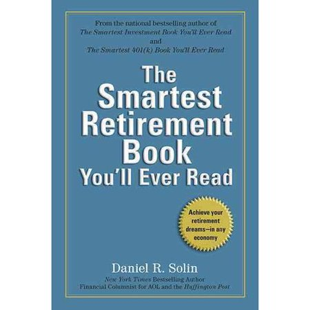 The Smartest Retirement Book Youll Ever Read