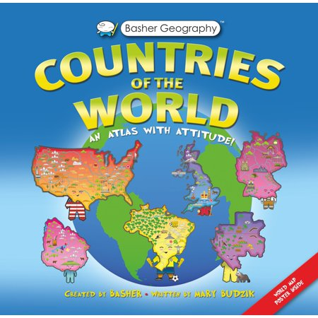 Basher Geography: Countries of the World : An Atlas with