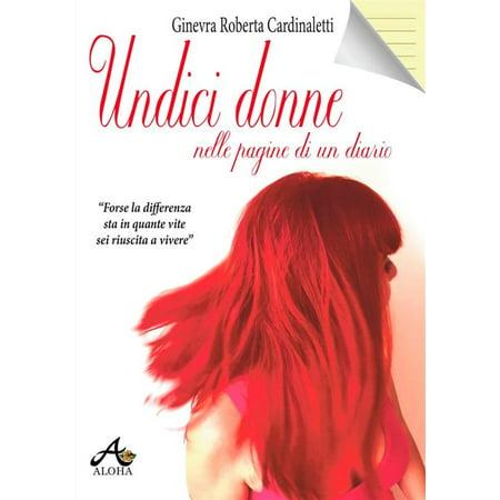 Undici Donne nelle Pagine di un Diario - eBook (Un Complicato Intrigo Di Donne Vicoli E Delitti)