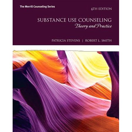 Substance Use Counseling : Theory and Practice with Mylab Counseling with Enhanced Pearson Etext -- Access Card Package