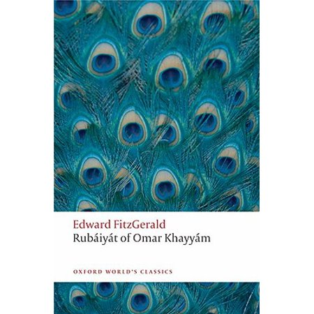 The Rubaiyat of Omar Khayyam : The Astronomer-Poet of