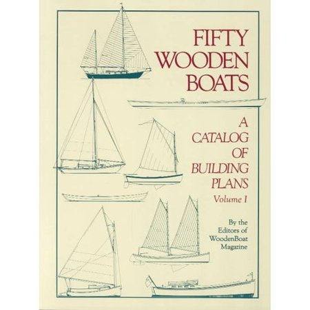 Fifty Wooden Boats: A Catalog of Building Plans #325-060