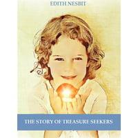 The Story of Treasure Seekers (Illustrated) - eBook