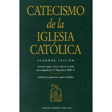 Catecismo de la Iglesia Catolica (5 Propositos De La Iglesia Rick Warren)