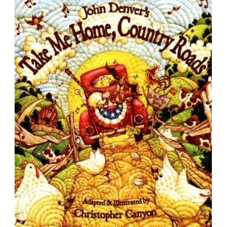 John Denvers Take Me Home  Country Roads