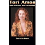 Tori Amos: Soul Searching And Uncensored - eBook