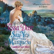 Say Yes to the Marquess - Audiobook