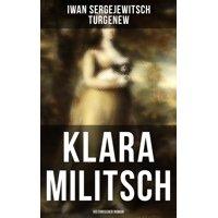 Klara Militsch: Historischer Roman - eBook