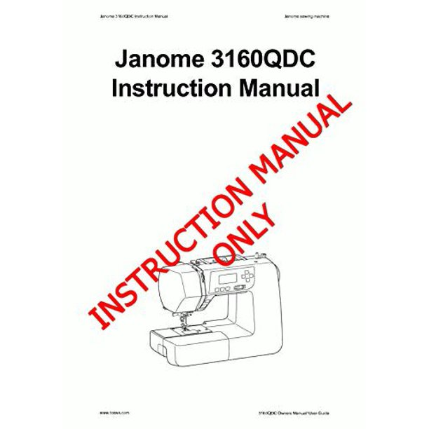 Janome Spare Part 3160QDC Sewing Machine Instruction