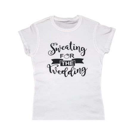 Bride Tshirts (Sweating for the Wedding-Bridal Party T-Shirt for Bride Maid of Honor)