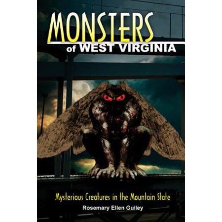 Monsters of west virginia : mysterious creatures in the mountain state: 9780811710282 (West Virginia Trail Map)