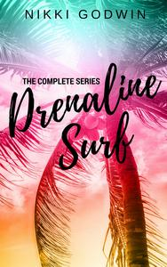 Drenaline Surf: The Complete Series eBook by