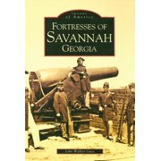 Fortresses of Savannah Georgia