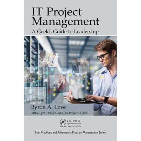 It Project Management: A Geek's Guide to