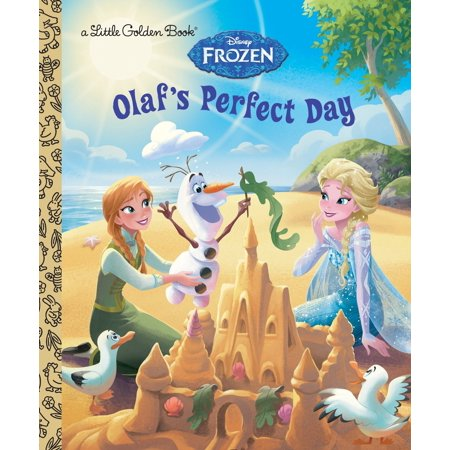 Olaf's Perfect Day (Disney Frozen) (Hardcover)