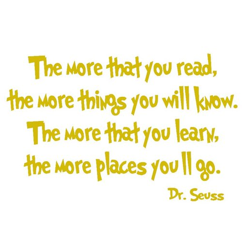 VWAQ The More that You Read the More Things You'll Know Dr Seuss Wall Decal