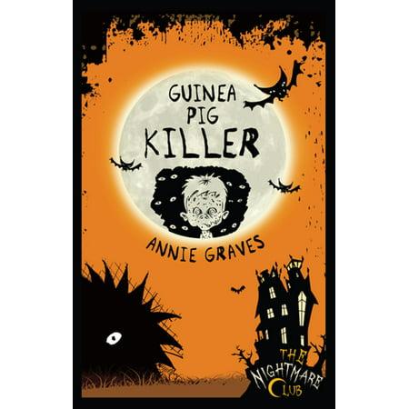 The Nightmare Club: Guinea Pig Killer - eBook