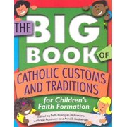 The Big Book of Catholic Customs and Traditions (Paperback)