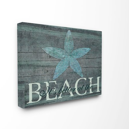 The Stupell Home Decor Collection It's Better At The Beach Starfish Oversized Stretched Canvas Wall Art, 24 x 1.5 x 30 - Starfish Wall Art