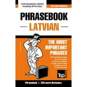 English-Latvian Phrasebook & 250-Word Mini Dictionary