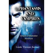 Phantasms and Vampires - eBook