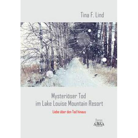 Mysteriöser Tod im Lake Louise Mountain Resort - -