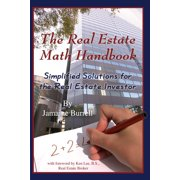 The Real Estate Math Handbook: Simplified Solutions for the Real Estate Investor - eBook
