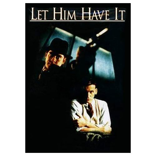 Let Him Have It (1992)