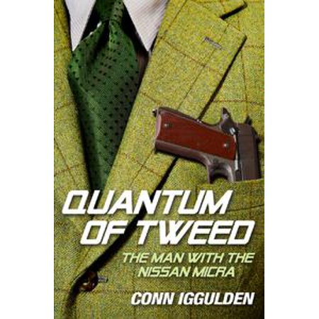 Quantum of Tweed: The Man with the Nissan Micra -