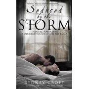 Seduced by the Storm - eBook