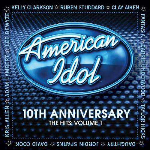 American Idol: 10th Anniversary - The Hits, Vol. 1