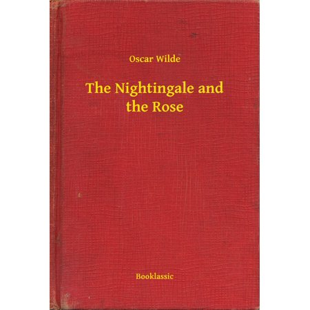 The Nightingale and the Rose - eBook