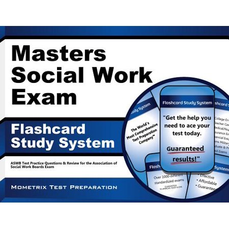 Masters Social Work Exam Flashcard Study System : Aswb Test Practice Questions and Review for the Association of Social Work Boards (Best Practice Standards In Social Work Supervision)