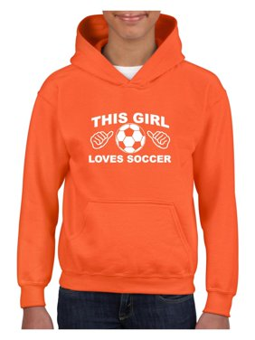 eeadb48132fc Product Image Soccer This Girl Loves Soccer Unisex Hoodie For Girls and  Boys Youth Sweatshirt