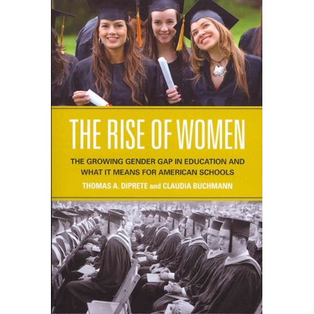 The Rise Of Women  The Growing Gender Gap In Education And What It Means For American Schools
