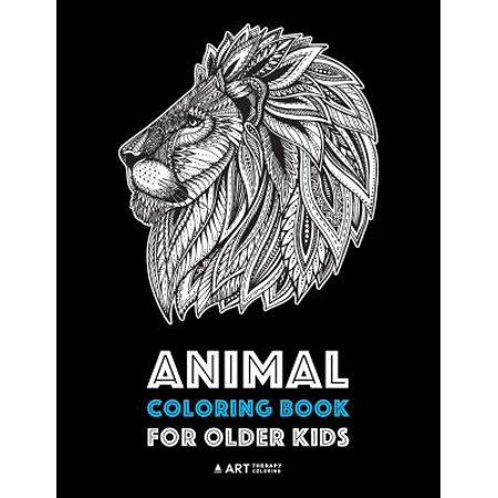 Animal Coloring Book for Older Kids : Complex Animal Designs For Boys & Girls; Detailed Zendoodle Designs For Children & Teen Relaxation - Animal Coloring Books