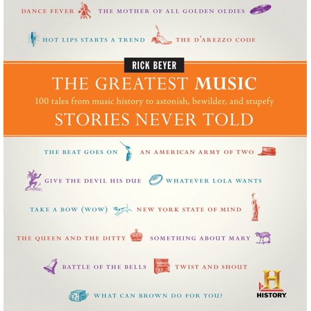 The Greatest Music Stories Never Told - eBook