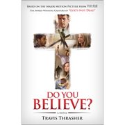 Do You Believe? : A Novel