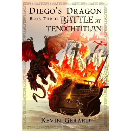 Diego's Dragon, Book Three: Battle at Tenochtitlan - eBook](Dragon City Halloween Battle Map)
